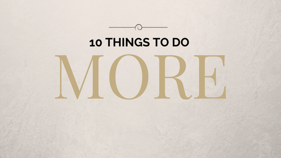 10-Things-To-Do-More