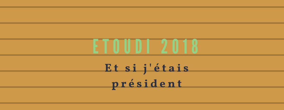 Si j'étais présidente du Cameroun en 2018